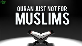 Quran Is Not Just For Muslims – Tear Jerking Recitation