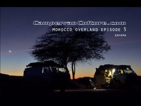 Morocco Overland Episode 5 - Sahara