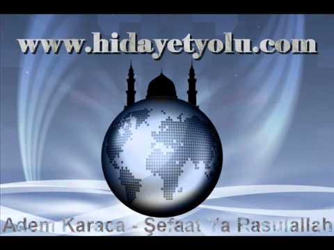 Adem Karaca - Şefaat Ya Rasulallah