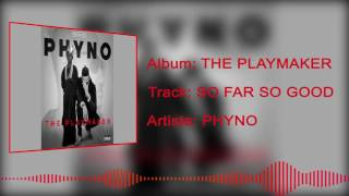 Phyno - So Far So Good [Official Audio]