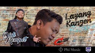 DIDI KEMPOT feat. DENNY CAKNAN - LAYANG KANGEN (TRIBUTE TO DIDI KEMPOT) - Musik76