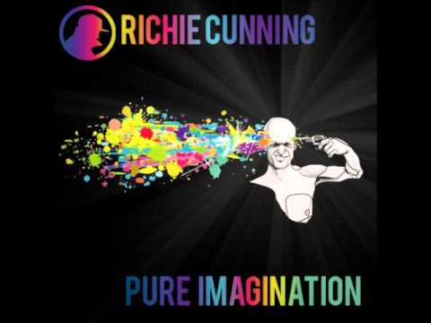 Richie Cunning - Pure Imagination