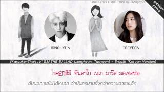 [Karaoke-Thaisub] S.M.The BALLAD (Jonghyun,Taeyeon) - Breath (Korean Version)