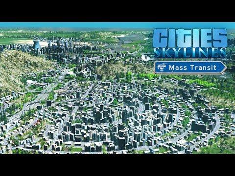 Cities Skylines Mass Transit - Завершение строительства #48