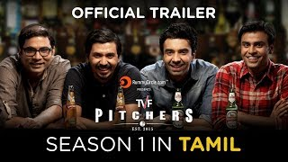 TVF Pitchers Season 1 in Tamil || Official Trailer || Full Season now streaming on TVFPlay