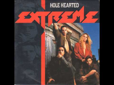 EXTREME Hole Hearted 1991   HQ