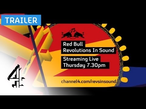 Red Bull Revolutions In Sound | Streaming Live - 7:30pm, Thursday | Channel 4