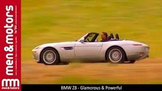BMW Z8 - Glamorous & Powerful