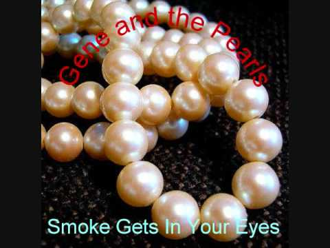 Smoke Gets In Your Eyes by J D Souther