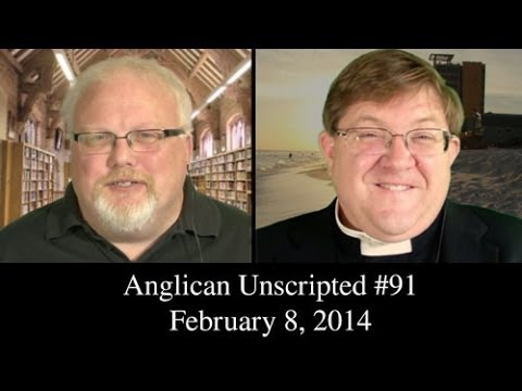 Anglican Unscripted Episode 91