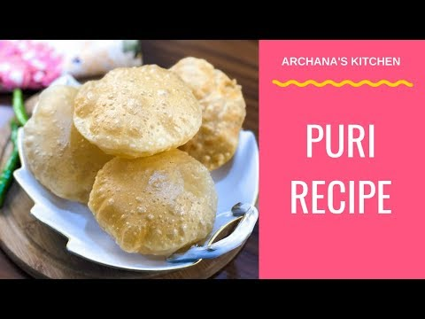 Puri Recipe | How To Make Puri At Home - Breakfast Recipes By Archana's Kitchen