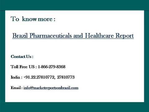 Brazil Pharmaceuticals and Healthcare Report
