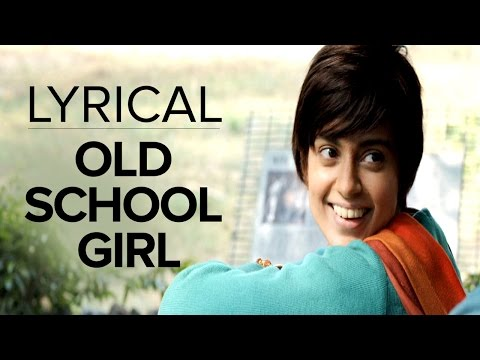 Old School Girl | Full Song With Lyrics | Tanu Weds Manu Returns