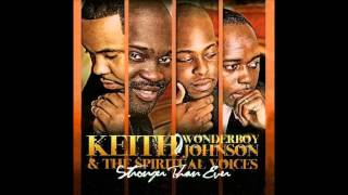"God's Got It - Keith Wonderboy Johnson, ""Stronger Than Ever"""