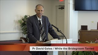 David Gates   While the Bridegroom Tarried