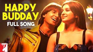 Happy Budday - Full Song | Kill Dil | Ranveer Singh | Ali Zafar | Parineeti Chopra