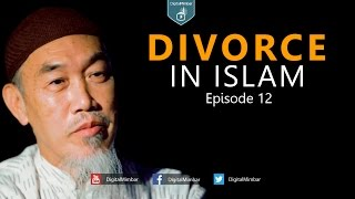 Divorce in Islam | Episode 12 | Part 2 – Hussain Yee