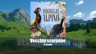El Canfin - Vecchio scarpone [ORGOGLIO ALPINO]
