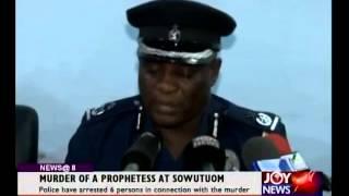 Murder of Prophetess at Sowutuom