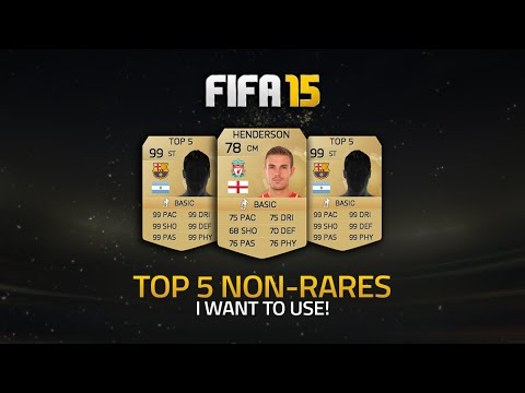 FIFA 15 ULTIMATE TEAM TOP 5 NON RARE PLAYERS I WANT TO USE