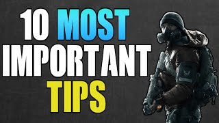 THE DIVISION - 10 IMPORTANT TIPS FOR ALL PLAYERS! (THE DIVISION TIPS & TRICKS)