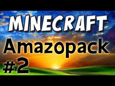 Minecraft - The Amazopack! (Part 2)