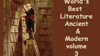 Library of the World's Best Literature, Ancient and Modern, volume 3 by VARIOUS Part 2/3