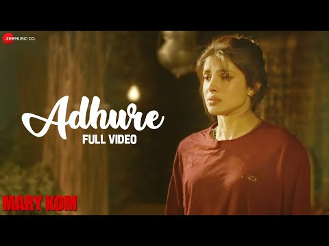 Adhure Full Video | MARY KOM | Priyanka Chopra | Sunidhi Chauhan | HD