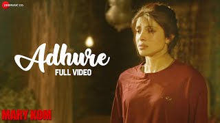 download lagu Adhure Full   Mary Kom  Priyanka Chopra gratis