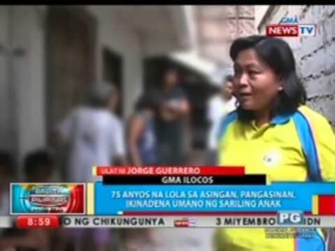Bp: 75 Anyos Na Lola Sa Pangasinan, Ikinadena Umano Ng Sariling Anak video
