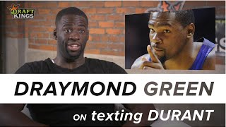 One on One with Draymond Green - Was Draymond texting with Durant during the playoffs?