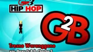 TRESNO WARANGGONO-HIP-HOP-DANGDUT-BAYU G2B