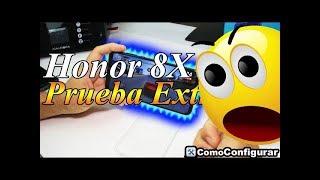 Honor 8X Prueba Extrema Review Objetiva Comoconfigurar