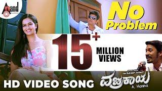 No Problem | Vajrakaya Full HD | Shivaraj Kumar | Shubra Aiyappa | Dhanush | Kannada Songs