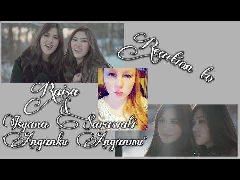 """REACTION TO RAISA & ISYANA SARASVATI """"ANGANKU ANGANMU"""" MUSIC Audio/INDONESIA"""
