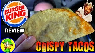 Burger King® | Crispy Tacos | Food Review! 🍔👑🌮