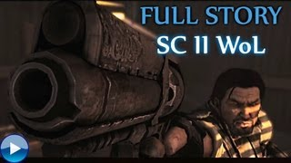 Starcraft 2: Wings of Liberty Full Storyline - All Cinematics, Cutscenes and Edited Gameplay