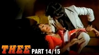 Thee – 14/15 part - Rajnikanth, Sripriya, Sowcar Janaki - Super Hit Action Movie - Tamil Full Movie