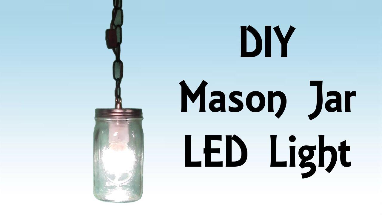 Diy Step By Step Tutorial Mason Jar Led Hanging Light