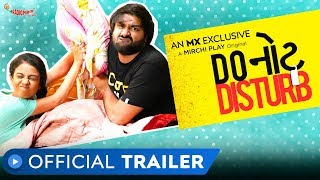 Do Not Disturb | Official Trailer | Gujarati Web Series | MX Player