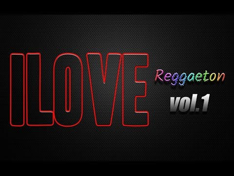 I Love Reggaeton Vol 1 - Dj Fankee Ft Dj Gunee & OnLive Music (AUDIO)