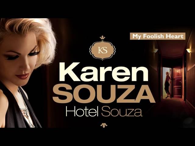 Karen Souza - My Foolish Heart Hotel Souza