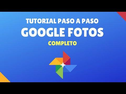 Tutorial Google Fotos Novatos #2017