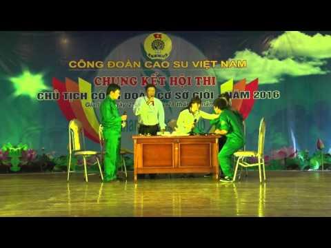 """Tiểu phẩm """"Vững bước đi lên"""" của Nguyễn Trọng Bằng - Công ty CS Chư Sê"""