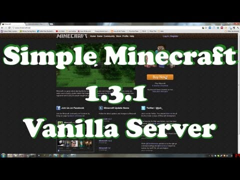 How To Setup Minecraft 1.3.1 Vanilla Server - 1.6.2 1.5 1.4.7 Same Method