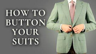 How To Button A Suit, Jacket, Blazer, Vest, Overcoat, & Tuxedo - Men's Suits Buttoning Guide