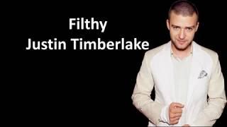 Download Lagu Justin Timberlake - Filthy (Lyrics) Gratis STAFABAND