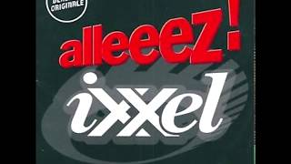 Ixxel Alleeez! (Club Mix)
