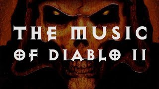 Why Diablo 2's Soundtrack is a Masterpiece