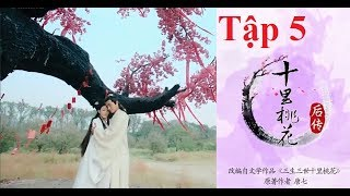 Phim Tam Sinh Tam Thế Thập Lý Đào Hoa Hậu Truyện[FHD][Tập 5] - Phim Truyện Trung Quốc Mới Nhất 2018